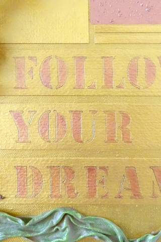 "Gemälde / Mixed Media: ""Follow your dreams"""